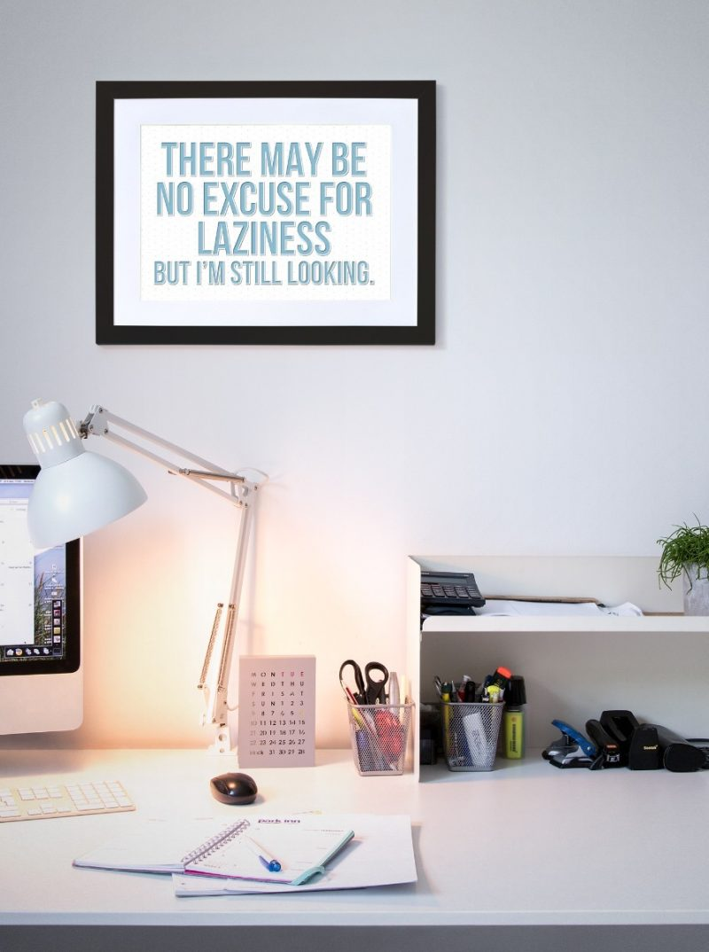 Typography - Excuse for laziness-Framed A4 print-Black-1979