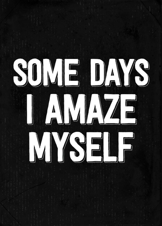 I Amaze Myself-2525