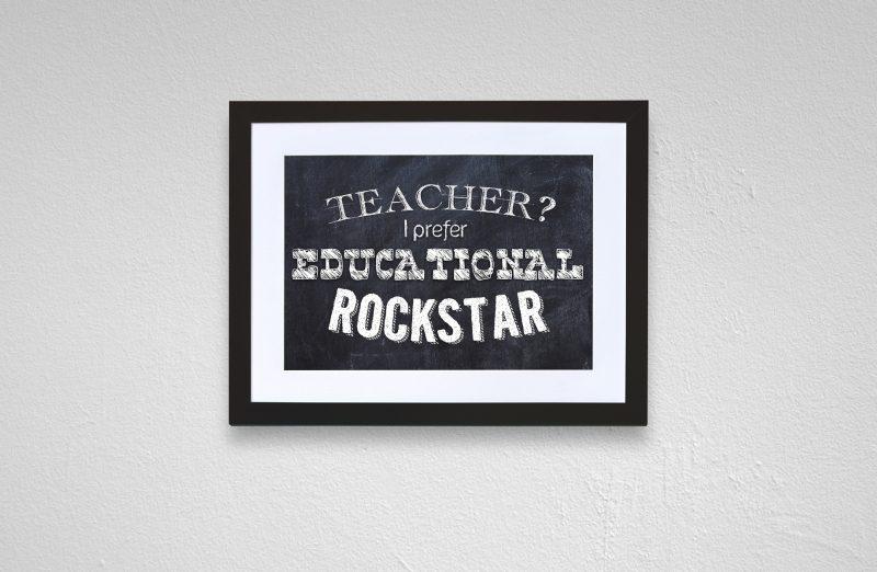 Teacher? I prefer educational rockstar-2669