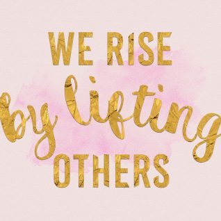 We rise by lifting others-0