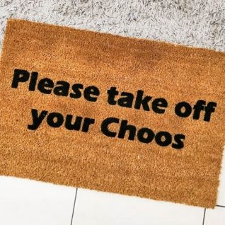 Doormat - Please take off your Choos-0