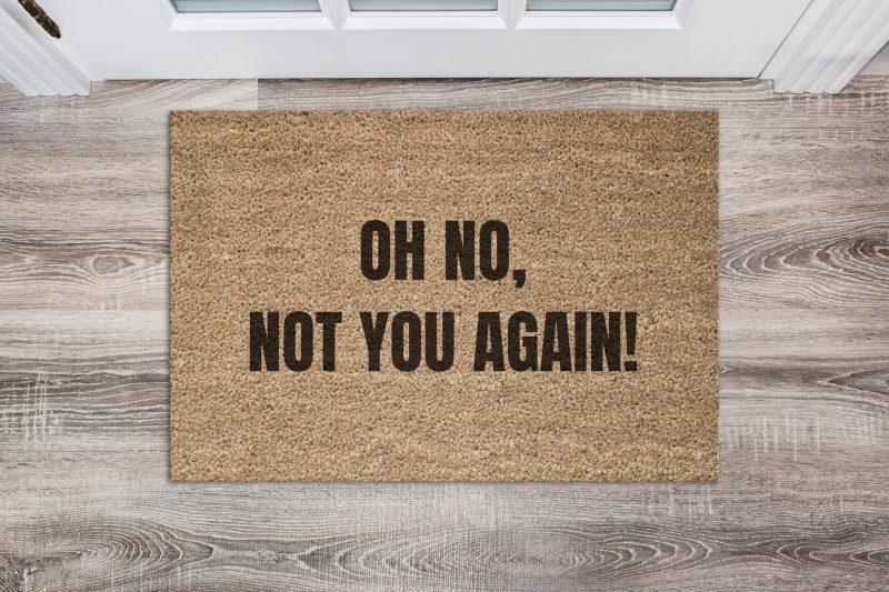 Doormat - Oh no not you-0