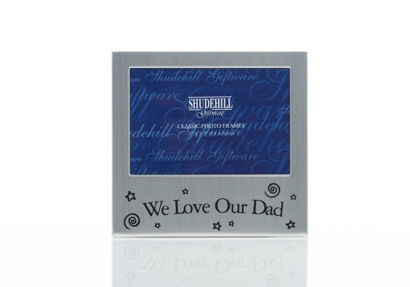 Gift - 'Satin Silver Occasion Frame We Love Our Dad'-0