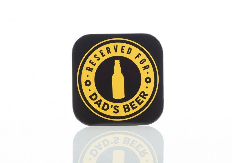 Gift -'TND Reserved For Dad's Beer Bottle Opener Coaster'-0
