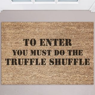 Doormat - To enter you must do the truffle shuffle-0