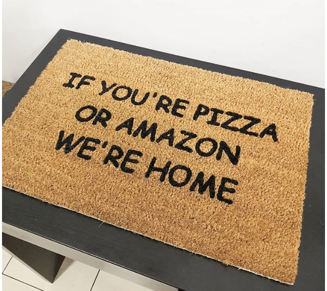 Doormat - If You're Pizza Or Amazon We're Home-0