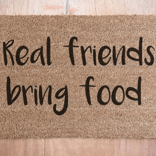 Doormat - Real Friends Bring Food-0