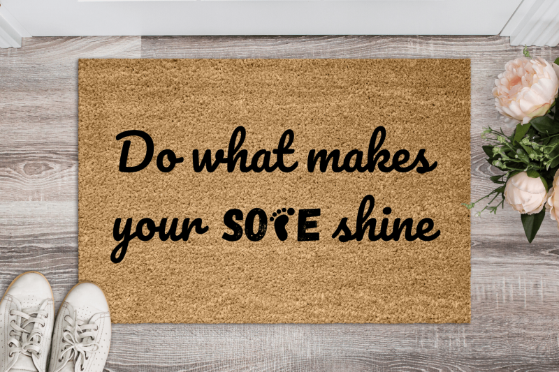 Doormat – Do what makes your sole shine-0