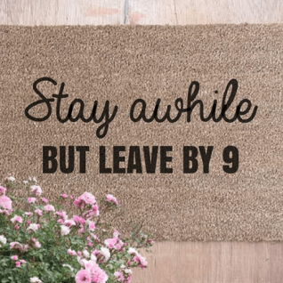 Doormat - Stay a while but leave by 9-0